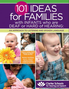 101 Ideas for Families with Infants who are Deaf or Hard of Hearing