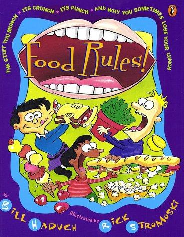 Book Cover, Food Rules: The Stuff You Munch, Its Crunch, Its Punch And Why You Sometimes Lose Your Lunch