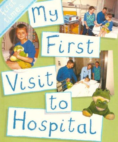 Book Cover, My First Visit To Hospital