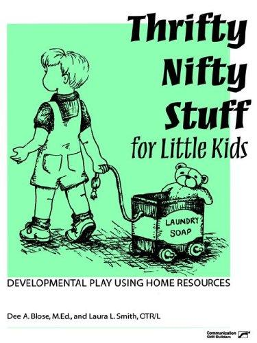 Book Cover, Thrifty Nifty Stuff For Little Kids: Developmental Play Using Home Resources