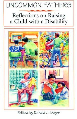Book Cover, Uncommon Fathers: Reflections On Raising A Child With A Disability