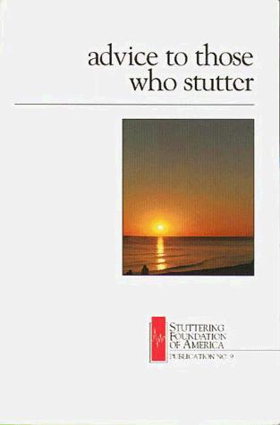 Book Cover, Advice To Those Who Stutter