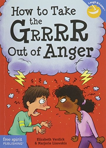 Book Cover, How To Take The Grrrr Out Of Anger