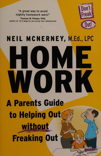 Book Cover, Homework: A Parents Guide To Helping Out Without Freaking Out