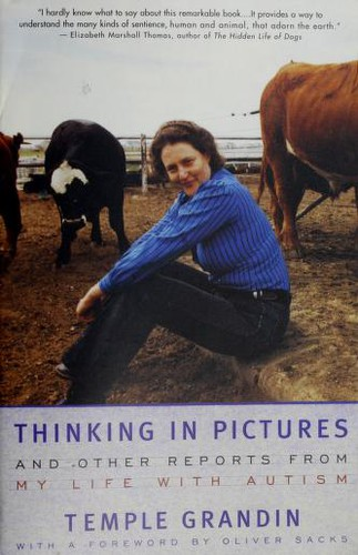 Book Cover, Thinking In Pictures: And Other Reports From My Life With Autism