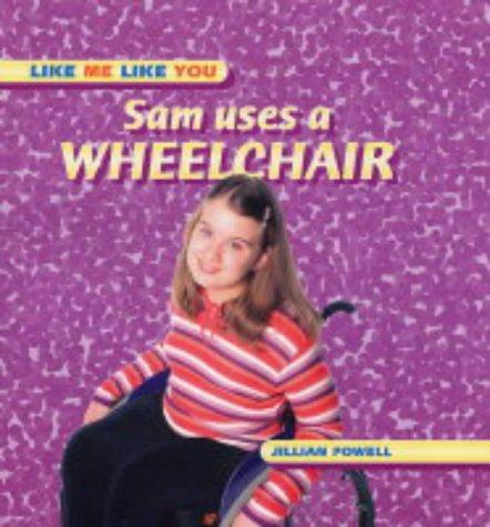 Book Cover, Sam Uses A Wheelchair