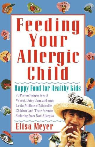 Book Cover, Feeding Your Allergic Child: Happy Food For Healthy Kids
