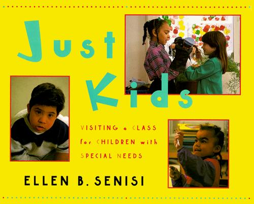 Book Cover, Just Kids: Visiting A Class For Children With Special Needs