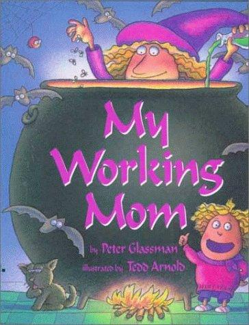 Book Cover, My Working Mom