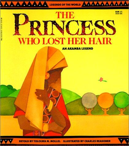 Book Cover, The Princess Who Lost Her Hair: An Akamba Legend