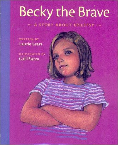 Book Cover, Becky The Brave: A Story About Epilepsy