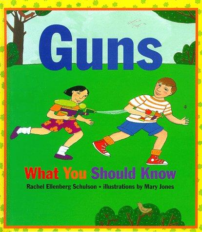Book Cover, Guns: What You Should Know