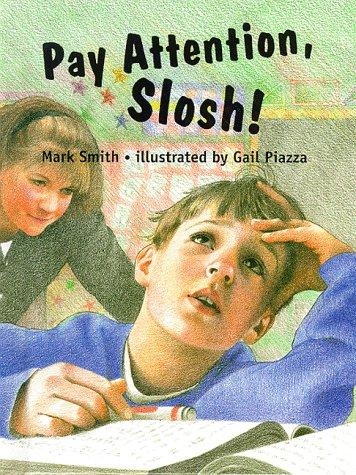 Book Cover, Pay Attention Slosh