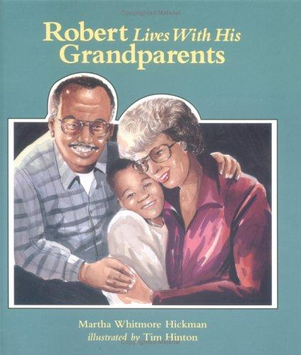 Book Cover, Robert Lives With His Grandparents