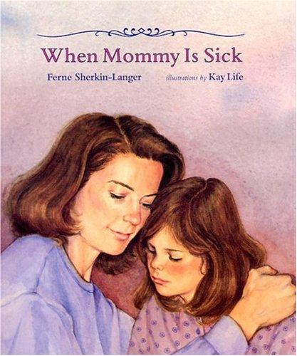 Book Cover, When Mommy Is Sick