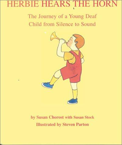 Book Cover, Herbie Hears The Horn: The Journey Of A Young Deaf Child From Silence To Sound