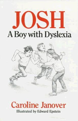 Book Cover, Josh: A Boy With Dyslexia