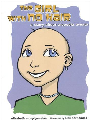 Book Cover, The Girl With No Hair: A Story About Alopecia Areata