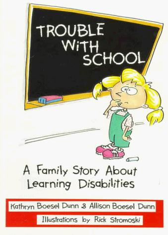 Book Cover, Trouble With School: A Family Story About Learning Disabilities