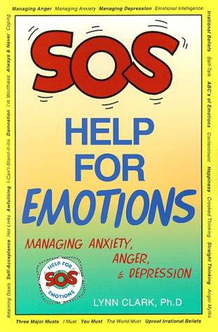 Book Cover, SOS Help For Emotions: Managing Anxiety, Anger and Depression