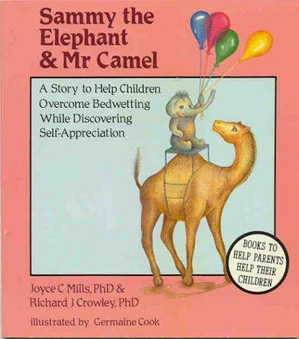 Book Cover, Sammy The Elephant and Mr. Camel