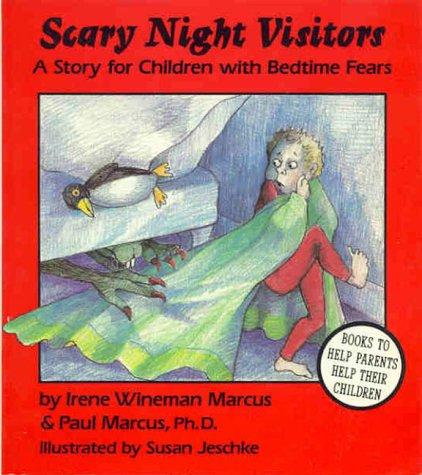 Book Cover, Scary Night Visitors: A Story For Children With Bedtime Fears