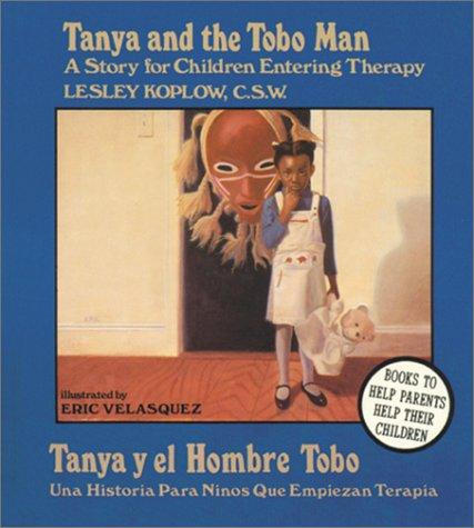 Book Cover, Tanya And The Tobo Man: A Story For Children Entering Therapy