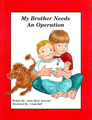 Book Cover, My Brother Needs An Operation
