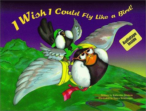 Book Cover, I Wish I Could Fly Like A Bird!