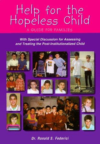 Book Cover, Help For The Hopeless Child: A Guide For Families