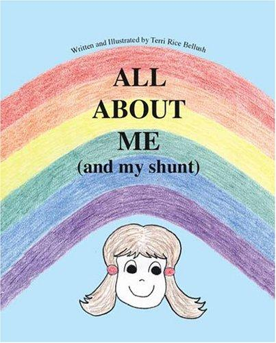 Book Cover, All About Me (and My Shunt)