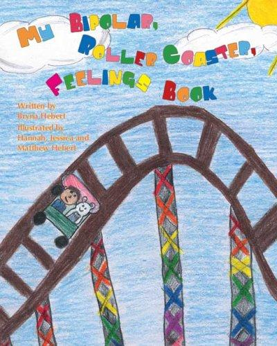Book Cover, My Bipolar, Roller Coaster, Feelings Book