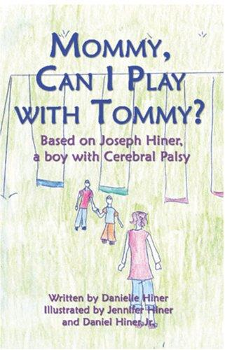 Book Cover, Mommy, Can I Play With Tommy?