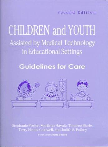 Book Cover, Children And Youth Assisted By Medical Technology In Educational Settings: Guideline for Care