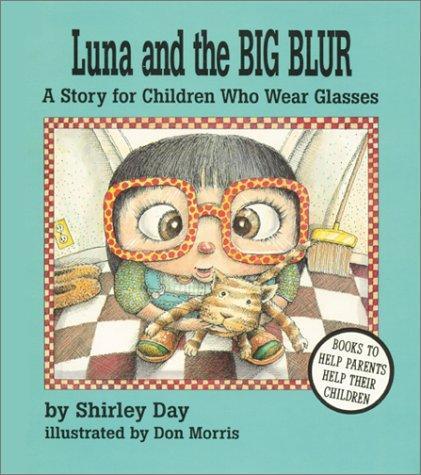 Book Cover, Luna And The Big Blur