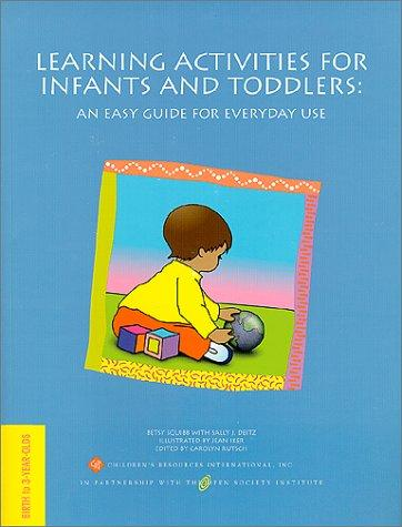 Book Cover, Learning Activities For Infants And Toddlers: An Easy Guide For Everyday Use