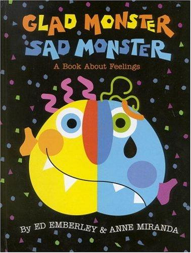 Book Cover, Glad Monster Sad Monster: A Book About Feelings