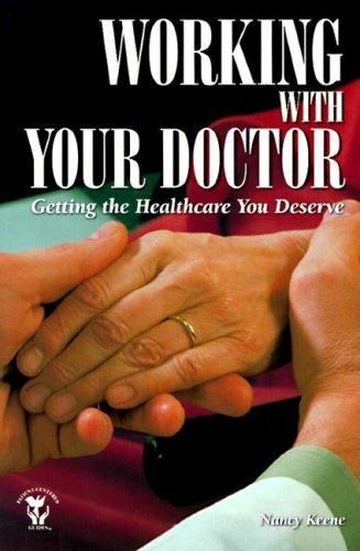 Book Cover, Working With Your Doctor: Getting The Healthcare You Deserve