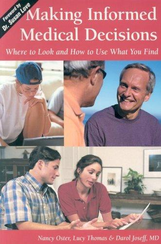 Book Cover, Making Informed Medical Decisions: Where To Look And How To Use What You Find