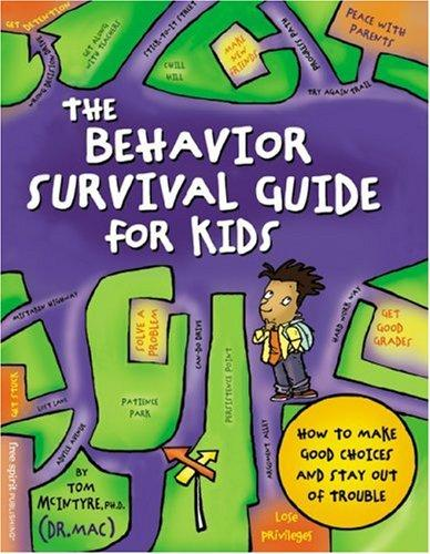 Book Cover, The Behavior Survival Guide For Kids: How To Make Choices And Stay Out Of Trouble