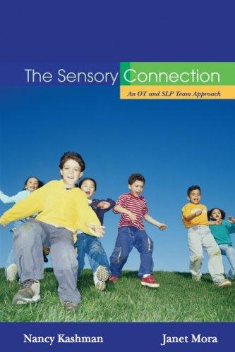 Book Cover, The Sensory Connection: An OT And SLP Team Approach