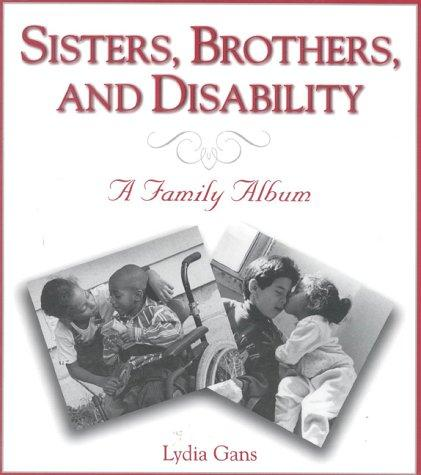 Book Cover, Sisters, Brothers, And Disability: A Family Album