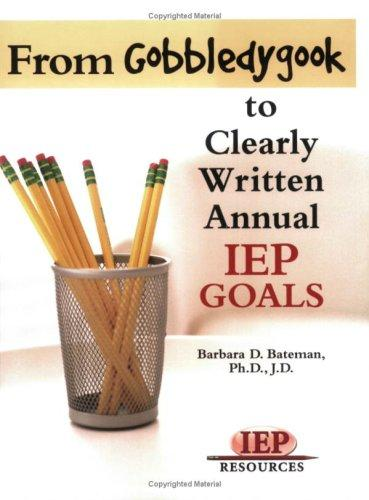 Book Cover, From Gobbledygook To Clearly Written Annual IEP Goals