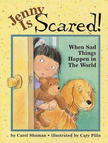 Book Cover, Jenny Is Scared! When Sad Things Happen In The World