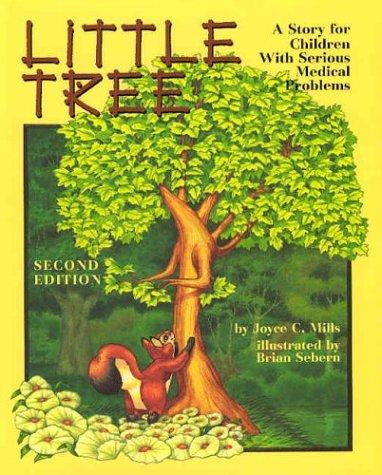 Book Cover, Little Tree: A Story For Children With Serious Medical Problems