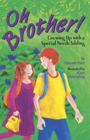 Book Cover, Oh Brother! Growing Up With A Special Needs Sibling