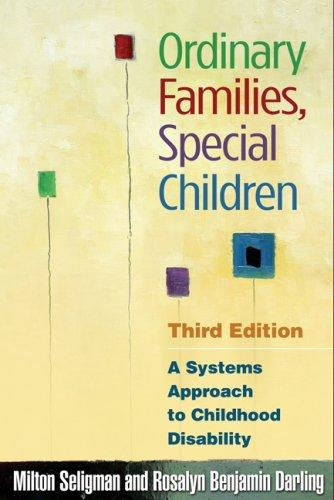 Book Cover, Ordinary Families, Special Children: A Systems Approach To Childhood Disability