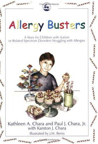 Book Cover, Allergy Busters: A Story For Children With Autism Spectrum or Related Spectrum Disorders Struggling with Allergies