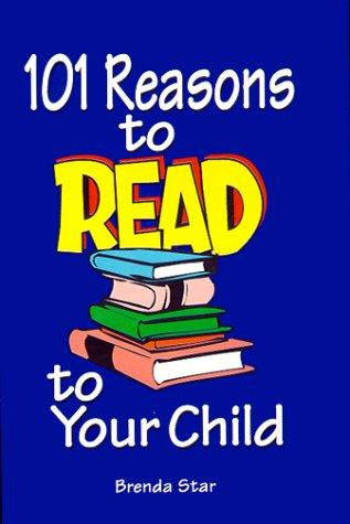 Book Cover, 101 Reasons To Read To Your Child
