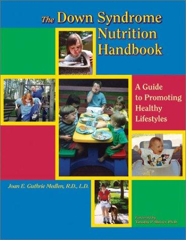 Book Cover, The Down Syndrome Nutrition Handbook